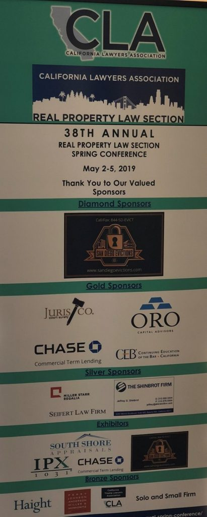 Sponsors: San Diego Evictions, Juris Co., Oro Capital Advisors, Chase Commercial Term Lending, CEB, Miller, Starr, Regalia, Seifert Law Firm, Haight, The Perry Law Firm
