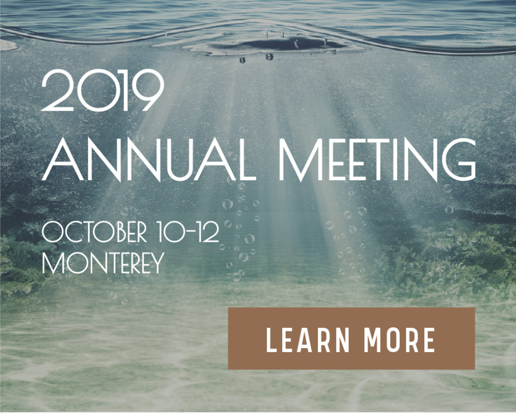 2019 Annual Meeting October 10-12 Monterey