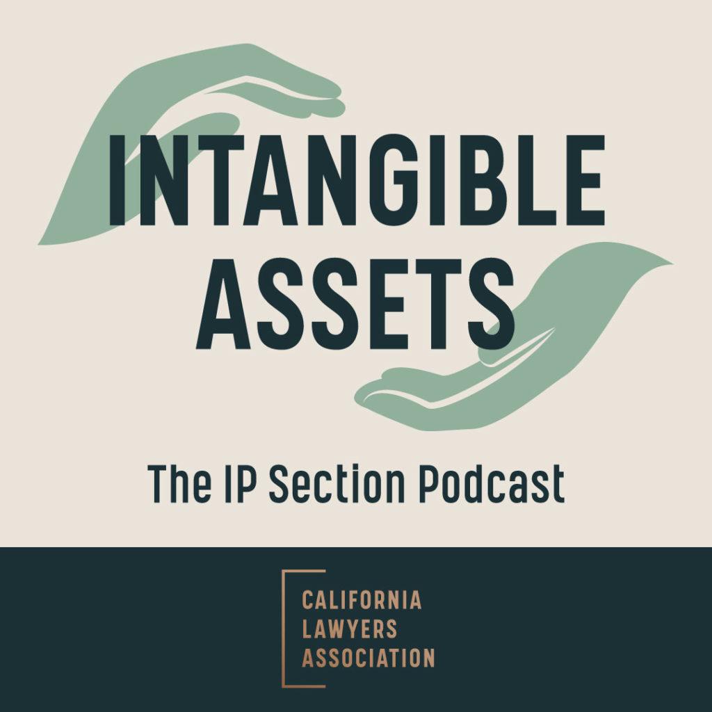 Intellectual Property Law – California Lawyers Association