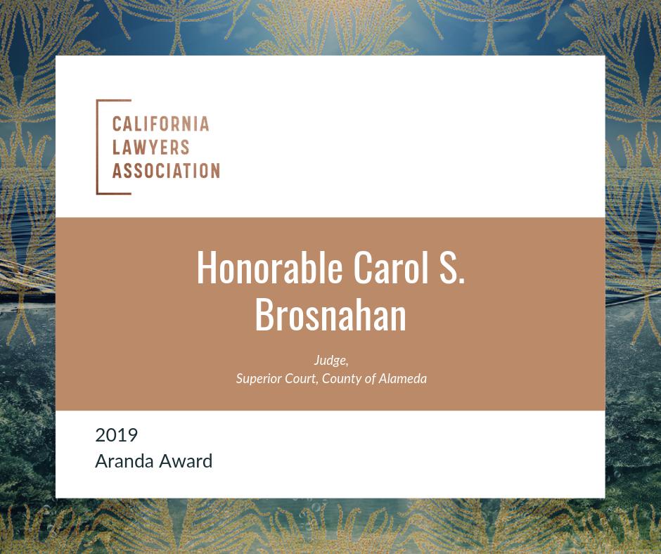 Aranda Award presented to Honorable Carol S. Brosnhan