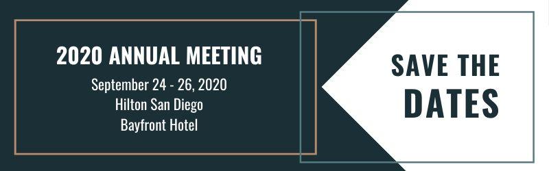 2020 Annual Meeting September 24-26, 2020 Hilton San Diego Bayfront Hotel