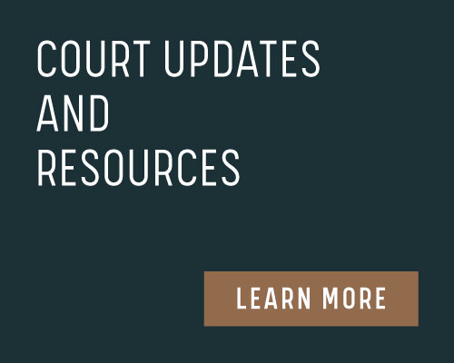 Court Updates and Resources