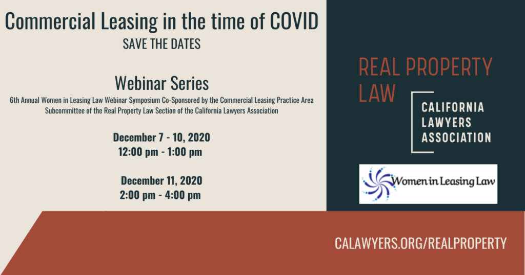 Commercial Leasing in the time of Covid. Dec 7-10, 12noon-1p.m.; Dec 11, 2-4p.m.