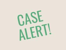 Case Alert!