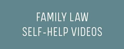 Family Law Self-Help Videos