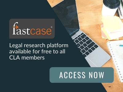 Image reads: Fastcase legal research platform available for free to all CLA members. Access now