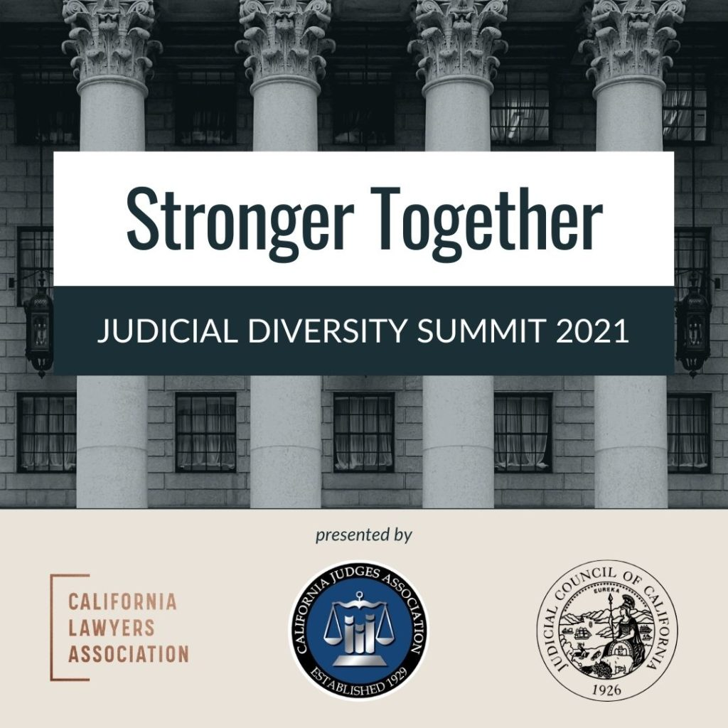 Stronger Together Judicial Diversity Summit 2021