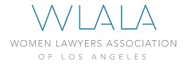 This program is proudly co-sponsored by Women Lawyers Association of Los Angeles.