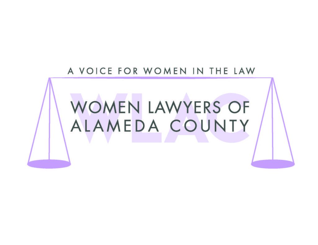 This program is proudly co-sponsored by Women Lawyers of Alameda County.