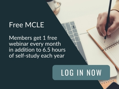 Image reads: Free MCLE. Members get 1 free webinar every month in addition to 6.5 hours of self-study each year. Log in now