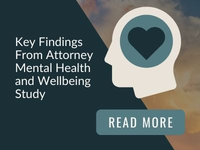 Image reads: Key findings from attorney mental health and wellbeing study. Read more