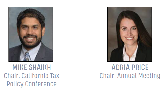 Mike Shaikh, California Tax Policy Conference Chair; Adria Price, Annual Meeting Chair